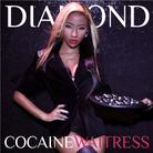 Cocaine Waitress (Hosted By DJ Holiday)
