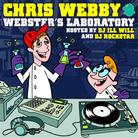 Chris Webby - Webster's Laboratory (Hosted by DJ ill Will & DJ Rockstar)