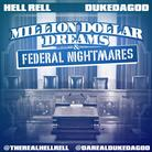 Million Dollar Dreams & Federal Nightmares