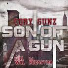 Cory Gunz - Son Of A Gun (Hosted by DJ ill Will & DJ Rockstar)
