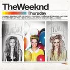The Weeknd - Thursday