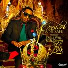 King Los - The Crown Ain't Safe (Hosted By DJ Ill Will & DJ Drama)