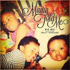 Mama Told Me (CDQ)