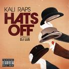 KaliRaps - Hats Off (Hosted by DJ Lus)