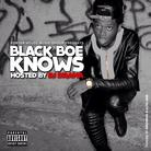 Black Boe Knows (Hosted by DJ Drama)