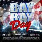 DJ Bay Bay - Bay Bay Day 2013
