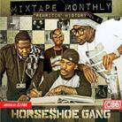 Horse Shoe Gang - Mixtape Monthly Vol. 2