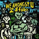 Fabo (D4L) - We Amongst U