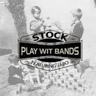 Stock - Play Wit Bands