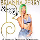Brianna Perry - Since U Left