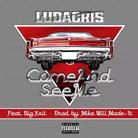 Ludacris - Come And See Me  Feat. Big K.R.I.T.