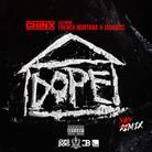 Chinx - Dope House Feat. French Montana & Jadakiss
