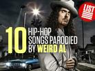 10 Hip-Hop Songs Parodied By Weird Al