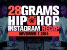 28 Grams: Hip-Hop Instagram Recap (Nov. 1)