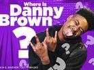 "Where Is Danny Brown? Tracking His Movements Since ""Old"""