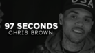 """Chris Brown """"97 Seconds With Chris Brown"""" Video"""