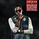 Church Clothes (Hosted by Don Cannon)