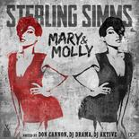 Mary & Molly (Hosted by Don Cannon, DJ Drama & DJ Aktive)