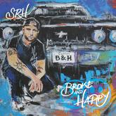 SRH - Broke And Happy