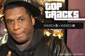 Top Tracks of The Week: March 3 - March 9