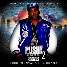 When PUSH! Comes To Shove 2 (Hosted By DJ Drama)