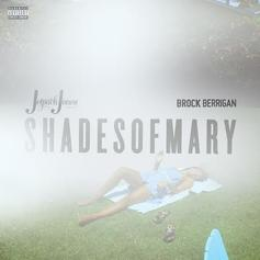 Shades Of Mary (Prod. By Brock Berrigan)
