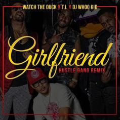 Girlfriend (Hustle Gang Remix)