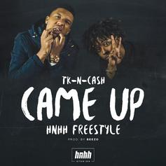 Came Up (HNHH Freestyle)