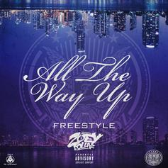 All The Way Up (Freestyle)