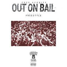 Out On Bail (Freestyle)