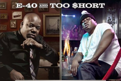"Tracklist Revealed For E-40 & Too Short's ""History: Mob Music & Function Music"""