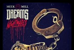 "Review: Meek Mill's ""Dreams & Nightmares"""