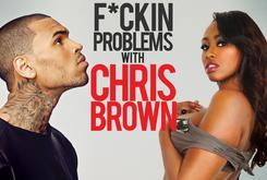 F*ckin Problems - Chris Brown Edition