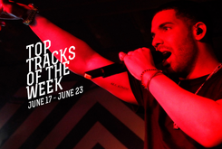 Top Tracks Of The Week: June 17-23