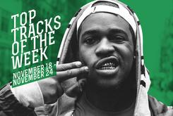 Top Tracks Of The Week: Nov. 18-24