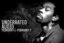 Underrated Audio: February  1- February 7
