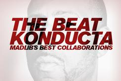 The Beat Konducta: Madlib's Best Collaborations