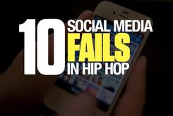 10 Social Media Fails In Hip-Hop