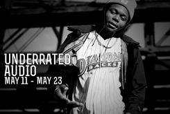 Underrated Audio: May 17- May 23
