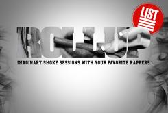 Roll Up: Imaginary Smoke Sessions With Your Favorite Rappers