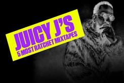 Juicy J's 5 Most Ratchet Mixtapes