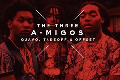 The Three A-Migos: Quavo, Takeoff & Offset