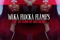 Waka Flocka Flame's Top 10 Turn Up Anthems
