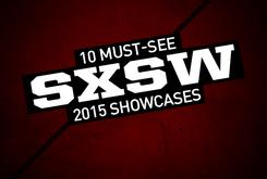 10 Must-See SXSW 2015 Showcases