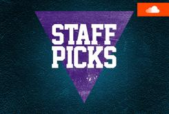 Staff Picks Playlist (May 22)