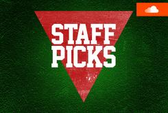 Staff Picks Playlist (August 7)