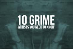 10 Grime Artists You Need To Know