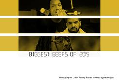 Biggest Beefs Of 2015