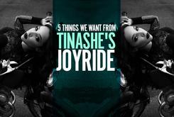"5 Things We Want From Tinashe's ""Joyride"""