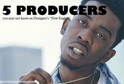 "5 Producers You May Not Know On Desiigner's ""New English"""